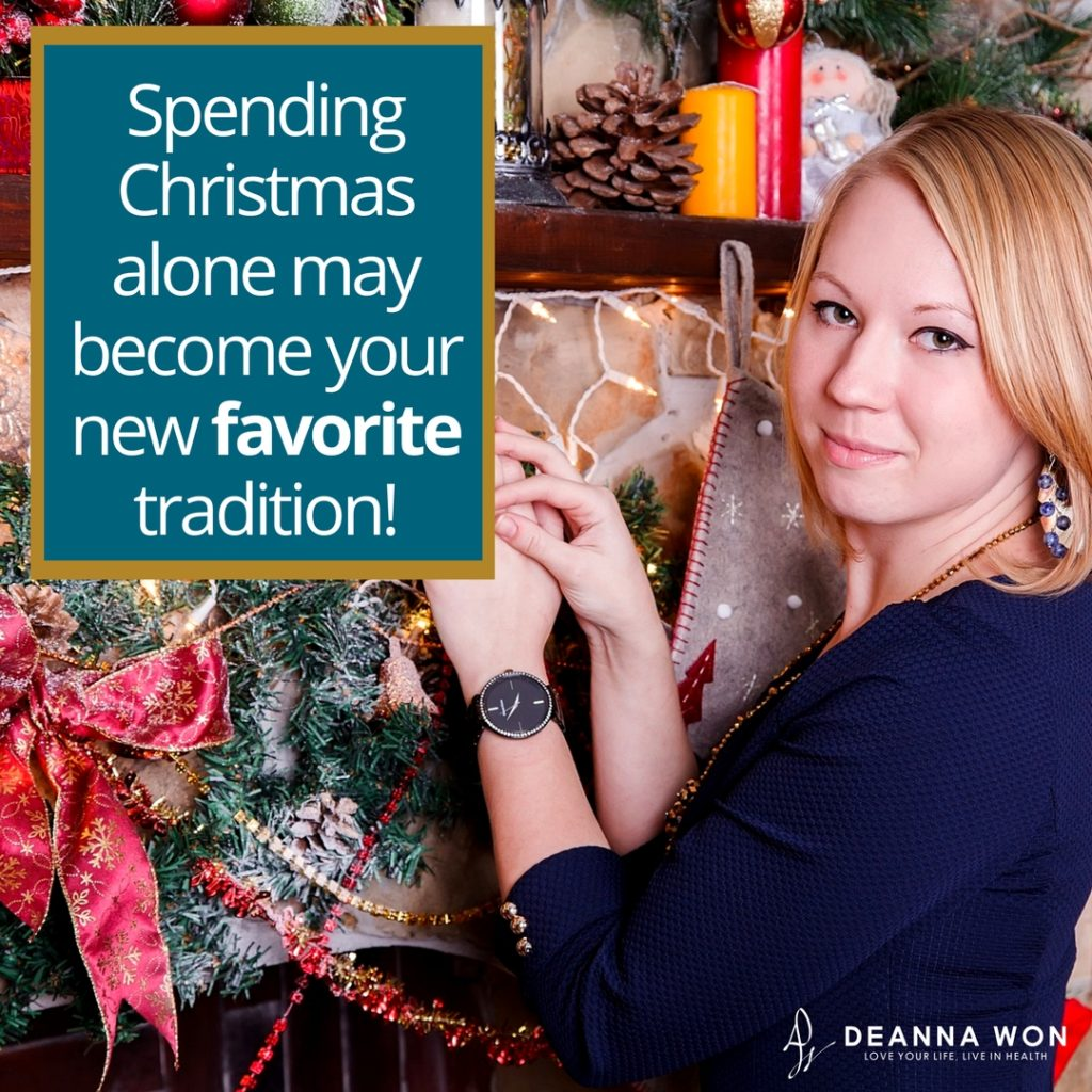 spending christmas alone by rodara nelloms keynotes to life love your life live in health